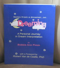 Notes From a Dreamer ... on Dreaming, the book